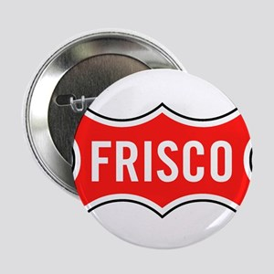 "Frisco Railroad 2.25"" Button"
